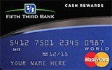 Fifth Third Cash Rewards Card issued by Fifth Third Bank