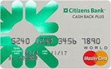 Learn more about Citizens Bank Cash Back Plus World MasterCard issued by Citizens Bank