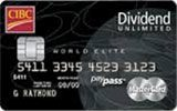 Learn more about CIBC Dividend Unlimited World Elite MasterCard issued by CIBC